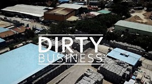 In the last week, the Sky News documentary, Dirty Business, has been in the news for all the right reasons.